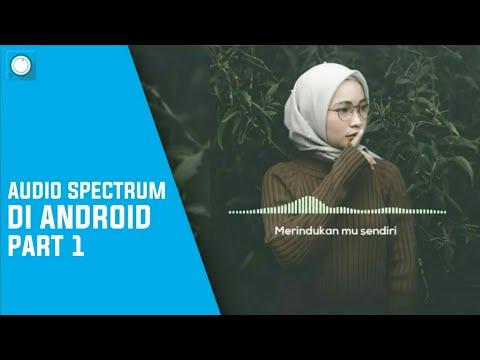 Cara Membuat Audio Spectrum Di Android #PART1 || Avee Player