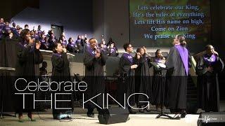 2016 03 27 - Celebrate The King