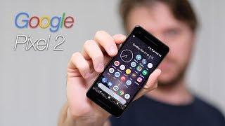 Самый субъективный обзор Google Pixel 2 от Ивана Водченко