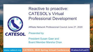 Reactive to Proactive  How CATESOL set up a virtual conference