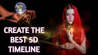 The Event ~ Manifest The Highest 5D Timeline