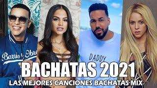BACHATAS ROMÁNTICAS MIX 2021 - ROMEO SANTOS, PRINCE ROYCE, AVENTURA, SHAKIRA, NATTI NATASHA