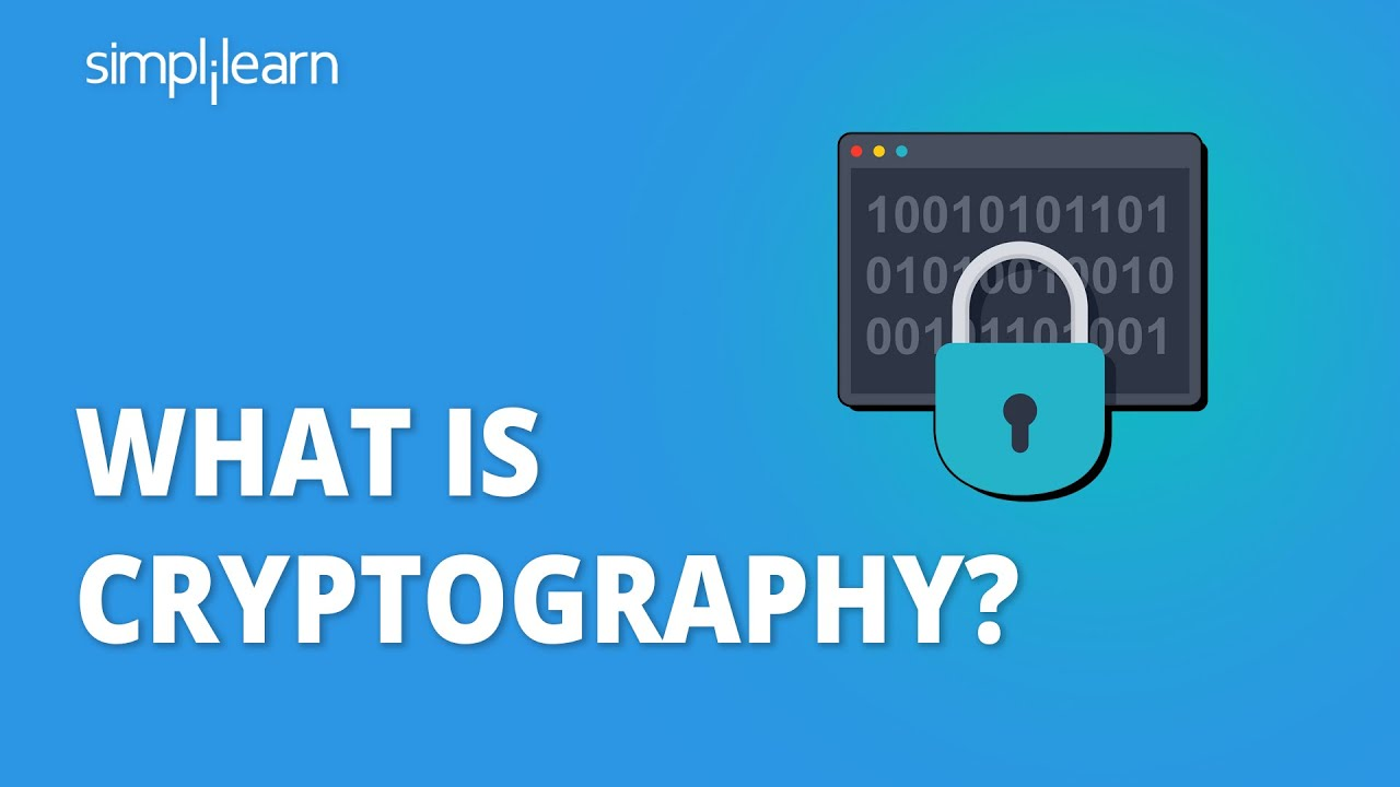 What Is Cryptography? | Introduction To Cryptography | Cryptography Tutorial