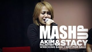 Akim & The Majistret / Stacy - Not For Wrecking ( Not For Sale X Wrecking Ball ) #MashUpHotFM