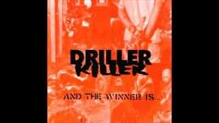 DRILLER KILLER - And The Winner Is... [FULL ALBUM]