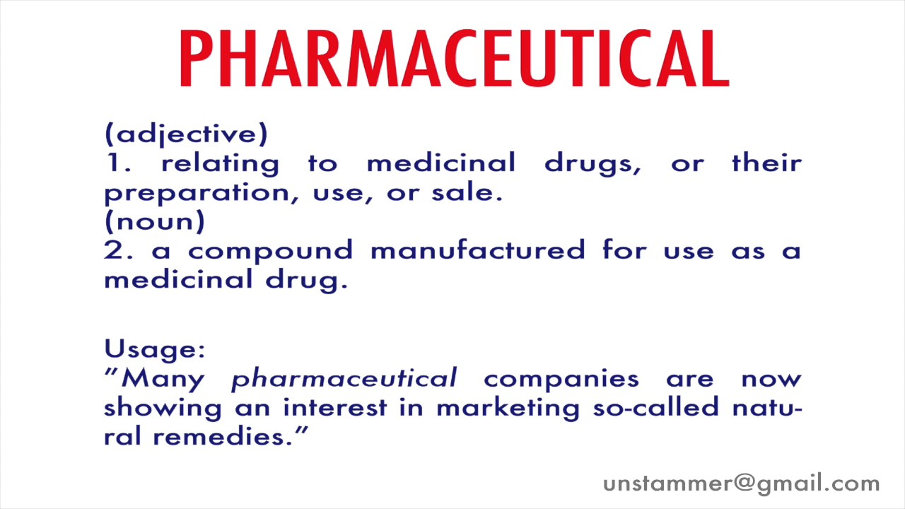 How to Pronounce Pharmaceutical