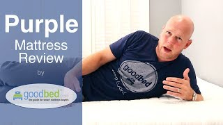 Purple Mattress Review By Goodbed.com