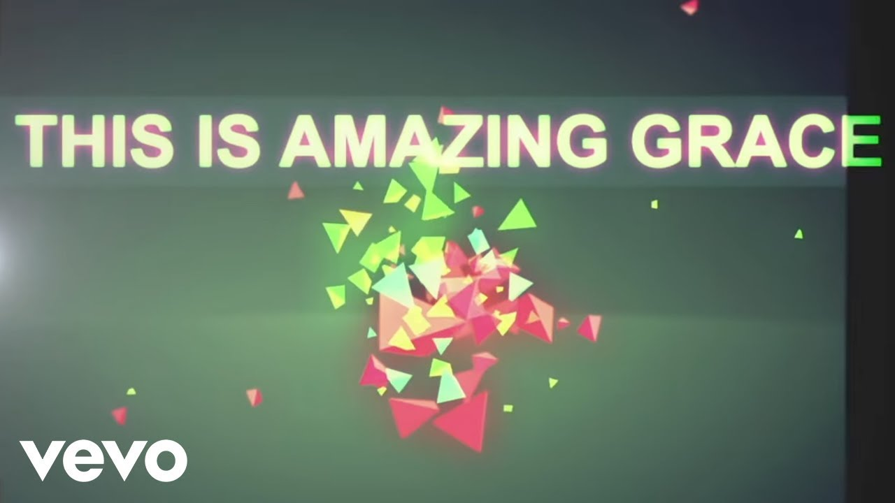 Phil Wickham – This Is Amazing Grace (Official Lyric Video)