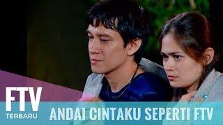 FTV Yogi Finanda & Sabai Morscheck - Andai Cintaku Seperti FTV