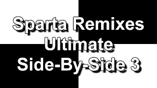 Sparta Remixes Ultimate Side-By-Side 3