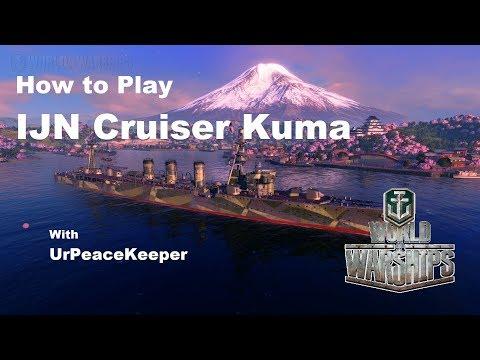 How To Play IJN Cruiser Kuma In World Of Warships