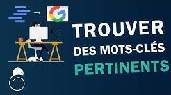 TROUVER des MOTS-CLÉS PERTINENTS pour le SEO de son site - Hacking SEO