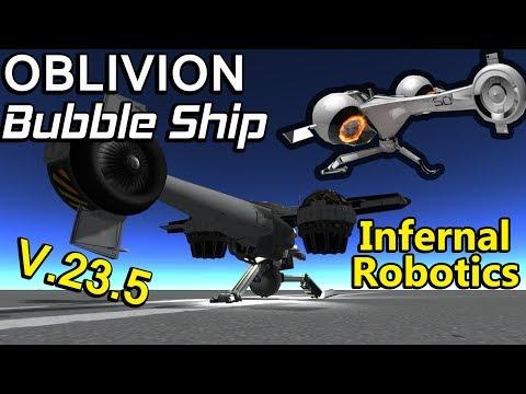 KSP - Oblivion Bubble Ship Re-Design Using Infernal Robotics! V.23.5