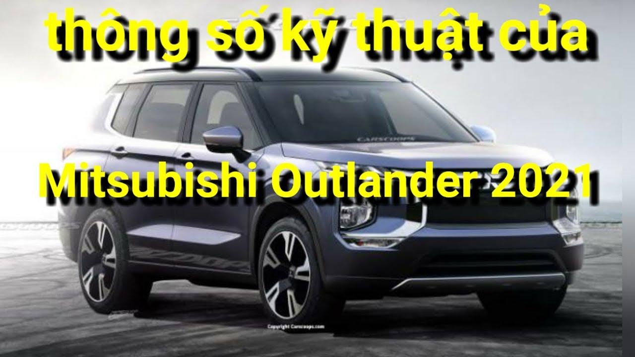 Xem trước thông số kỹ thuật của Mitsubishi Outlander 2021 x 360 xe