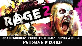 [PS4] Rage 2 - Max Resources, Feltrite, Medals, Money & More Unlocked  | PS4 Save Wizard