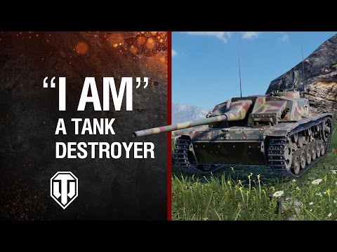 "World of Tanks - ""I AM"" Tank Destroyer"