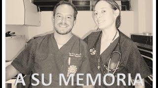 A LA MEMORIA DEL DR. IVAN ALVAREZ