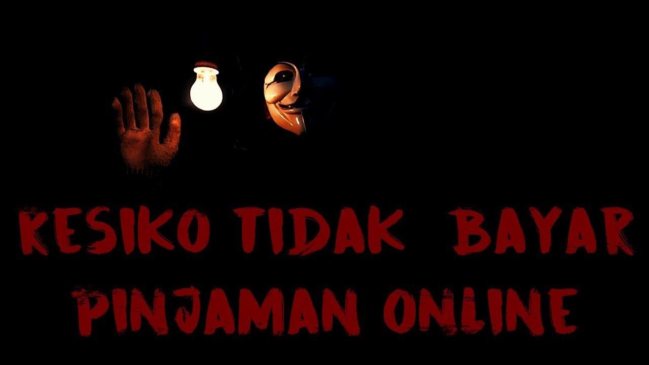 Apa Yang Terjadi Jika Gagal Membayar Pinjaman Online Youtube