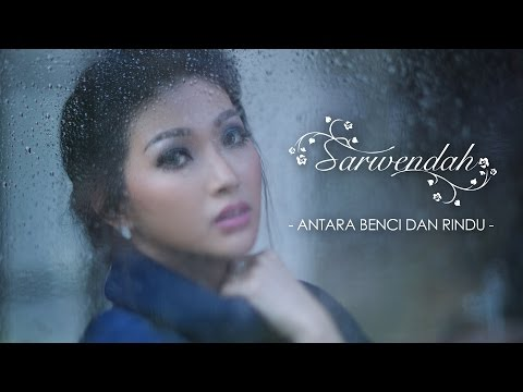 Sarwendah - Antara Benci dan Rindu [Official Music Video]
