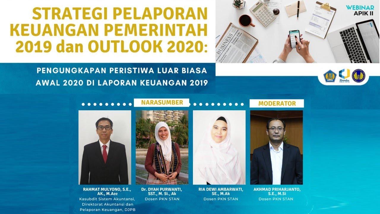 Webinar APIK II -  Strategi Pelaporan Keuangan Pemerintah 2019 dan Outlook 2020