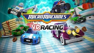 Micro Machines VR Racing - Oculus Go Trailer - Download Now!