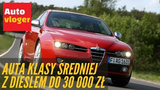Top10 Auta klasy średniej z dieslem do 30 000 zł