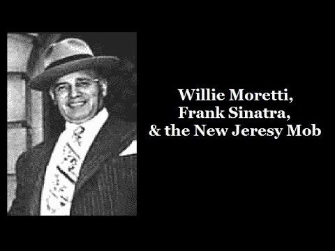 Willie Moretti, Frank Sinatra & the New Jersey Mob