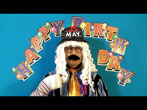 HAPPY BIRTHDAY Song for the 25th of MAY.