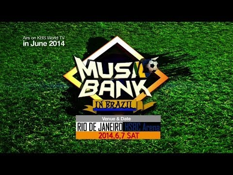 Music Bank In Brazil [Trailer]