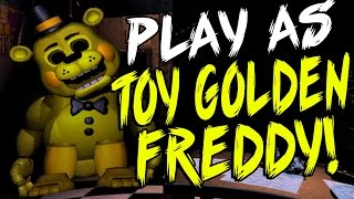 - PLAY As Toy GOLDEN FREDDY And MORE Toy Freddy Simulator Part 1