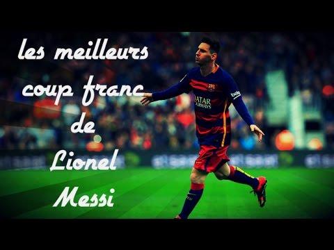 LES MEILLEURES COUP-FRANC DE Lionel Messi