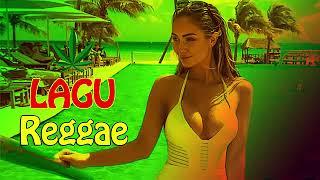 REGGAE BARAT 2018 | LAGU REGGAE TERBARU 2018 | LAGU REGGAE TERBAIK #2