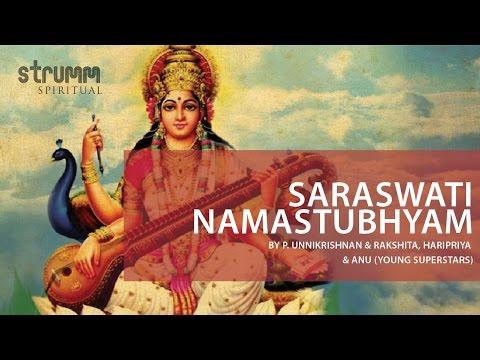 Saraswati Namastubhyam by P. Unnikrishnan & Rakshita, Haripriya & Anu (Young Superstars)