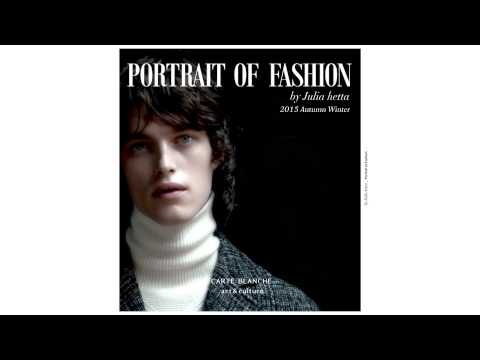 Carte Blanche 15AW Fashion Film 'Portrait of Fashion' with Julia Hetta