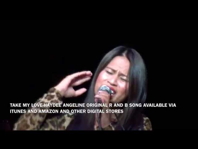 Take My Love-Haydee Angeline Original R&B