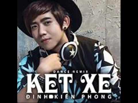 Lien Khuc Album Ket Xe Dinh Kien Phong