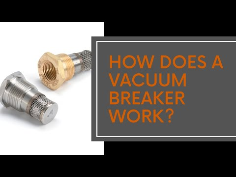 How Does a Vacuum Breaker Work?