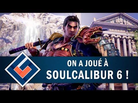 SOUL CALIBUR 6 : Premières impressions | GAMEPLAY FR