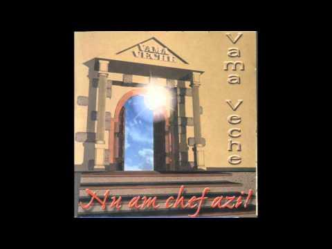 Vama Veche - Nu am chef azi (1997)
