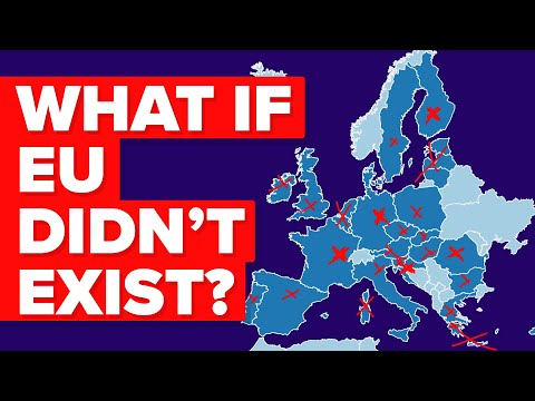 What If The European Union Didn't Exist?