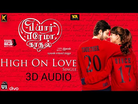 [3d audio] High on Love-Pyaar Prema Kadhaal (Sid Sriram)