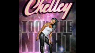 Took The Night (Remix) - Chelley Ft  MIMS