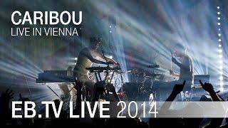 CARIBOU live in Vienna (2014)