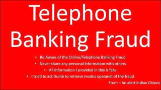 Telephone Banking Fraud - Claiming to call from Central Government of India