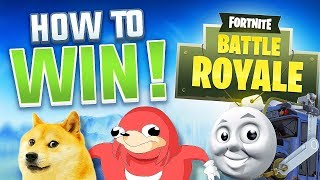 How to WIN every time on Fortnite! *DANK MEME EDITION* - FORTNITE BATTLE ROYALE
