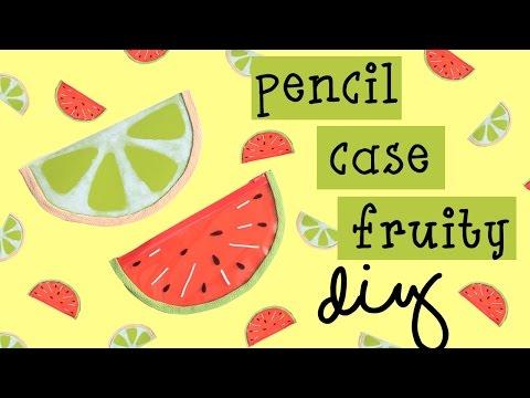 DIY Pencil Cases Fruity | Tempat Pensil Buah
