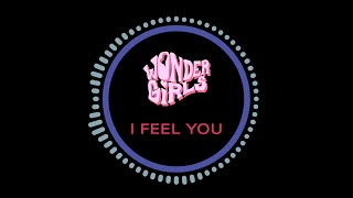 Wonder Girls (원더걸스) - I Feel You (아이 필 유) (Inst.)