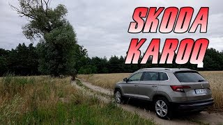 Skoda Karoq Ambition 1.0 TSI 115 KM (2018) - test, recenzja, review. Mniejszy Kodiaq?
