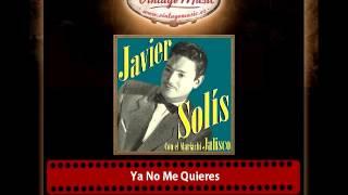 JAVIER SOLIS Mexico Collection CD 2 Bolero Cancion Mariachi Jalisco. Ya No Me Quieres