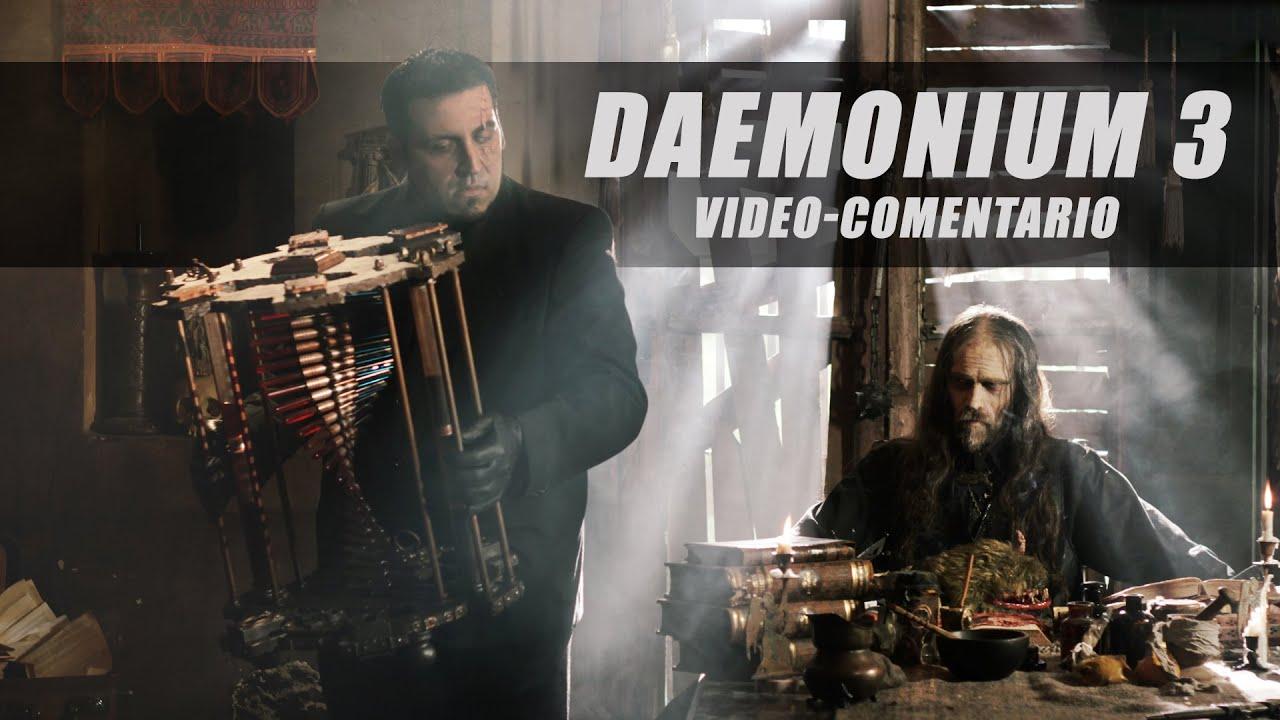 DAEMONIUM 3 - Videocomentario